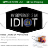 my governor is an idiot fabric face mask 155486