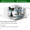 cat if youre reading this youre too close fabric face mask 155452