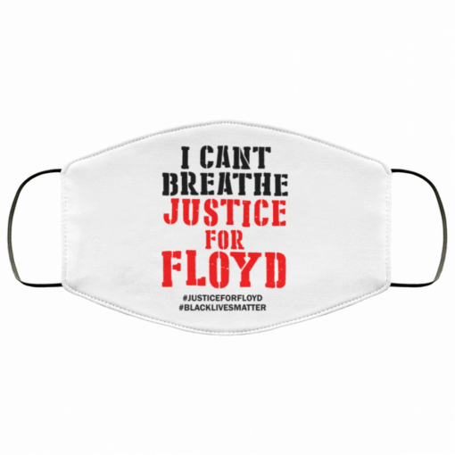 i cant breathe justice for george floyd fabric face mask 155441