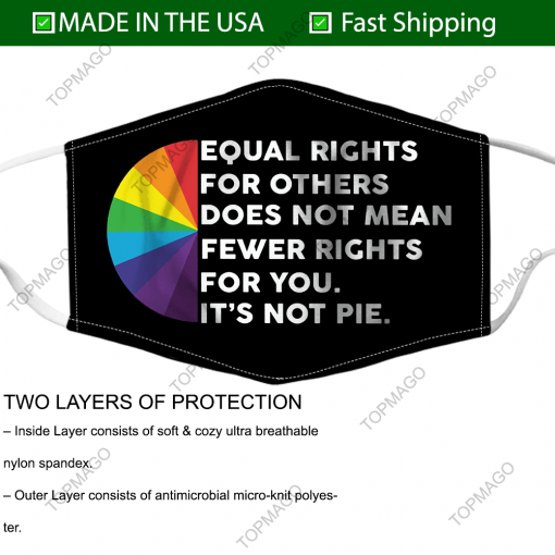 equal rights for others does not mean fewer rights for you fabric face mask 137468