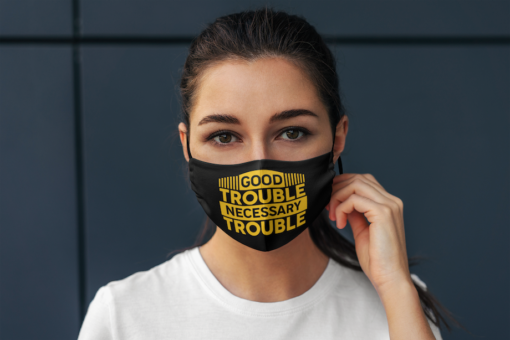 Good Trouble Necessary Trouble Face Mask